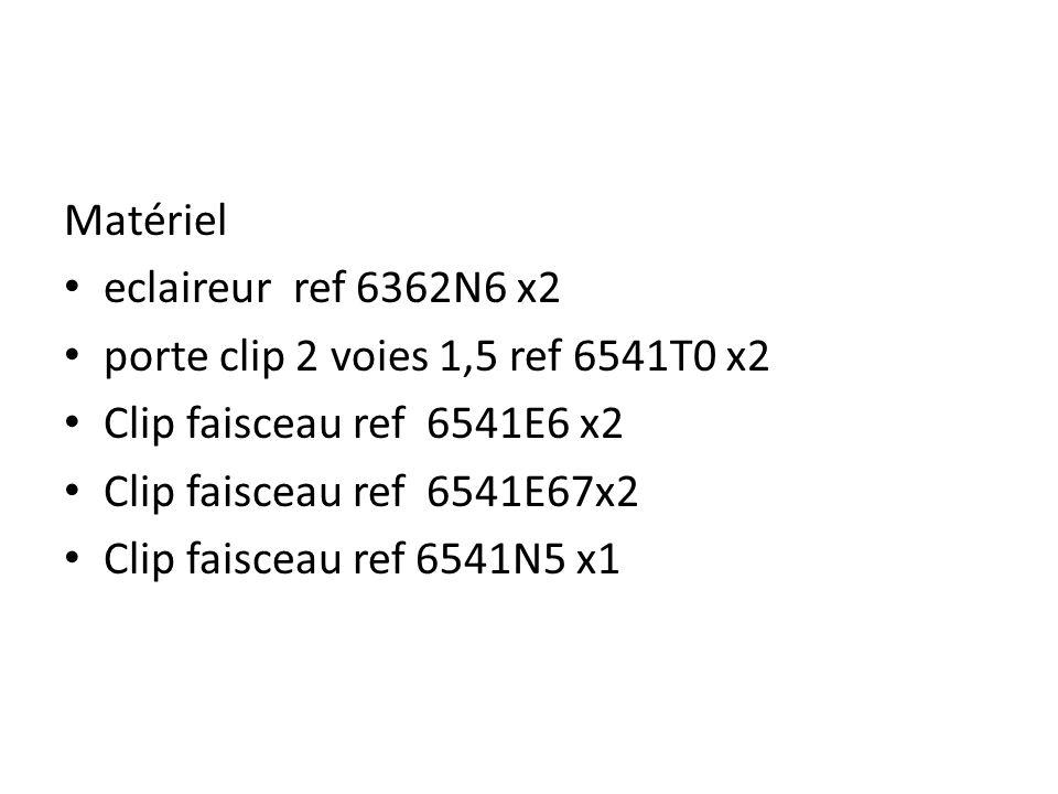 Matériel eclaireur ref 6362N6 x2 porte clip 2 voies 1,5 ref 6541T0 x2 Clip faisceau ref 6541E6 x2 Clip faisceau ref 6541E67x2 Clip faisceau ref 6541N5