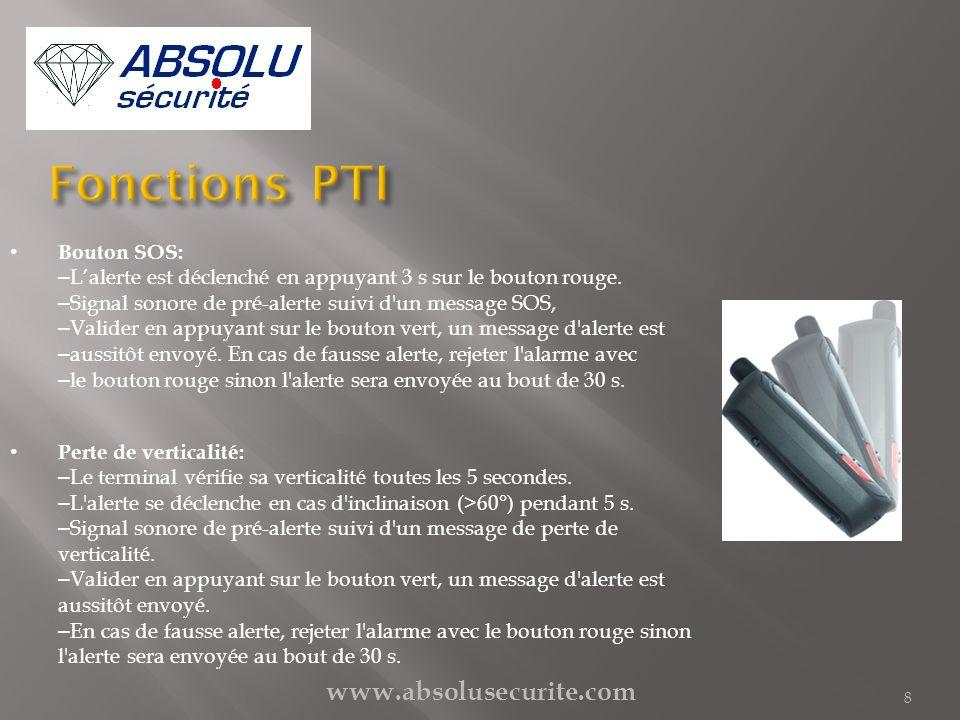 www.absolusecurite.com 8 Bouton SOS: – Lalerte est déclenché en appuyant 3 s sur le bouton rouge. – Signal sonore de pré-alerte suivi d'un message SOS
