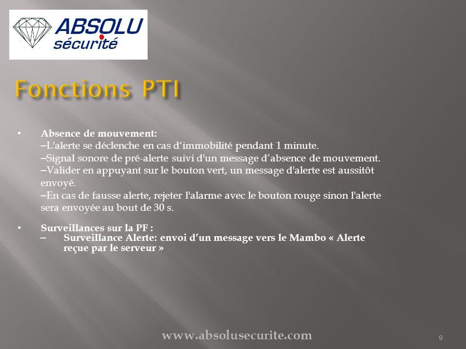 www.absolusecurite.com 9 Absence de mouvement: – L'alerte se déclenche en cas dimmobilité pendant 1 minute. – Signal sonore de pré-alerte suivi d'un m