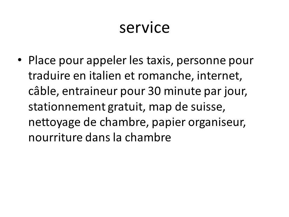 service Place pour appeler les taxis, personne pour traduire en italien et romanche, internet, câble, entraineur pour 30 minute par jour, stationnement gratuit, map de suisse, nettoyage de chambre, papier organiseur, nourriture dans la chambre