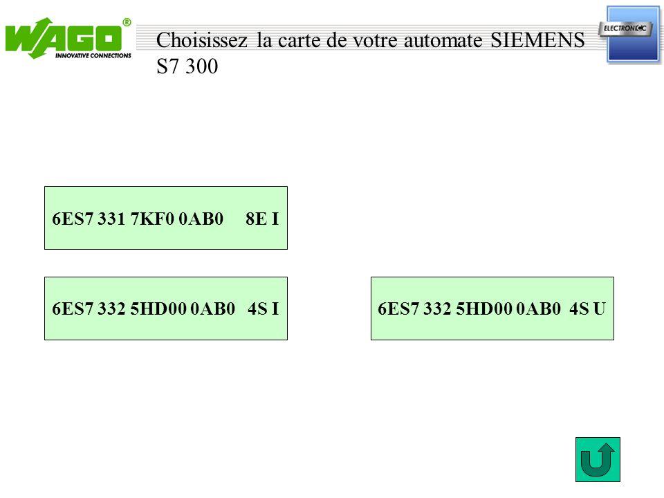 Choisissez la carte de votre automate SIEMENS S7 300 6ES7 331 7KF0 0AB0 8E I 6ES7 332 5HD00 0AB0 4S U SIEMENS 6ES7 332 5HD00 0AB0 4S I