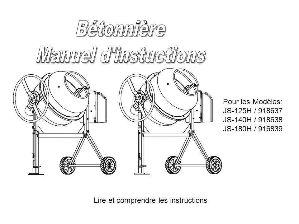 Pour les Modèles: JS-125H / 918637 JS-140H / 918638 JS-180H / 916839 Lire et comprendre les instructions