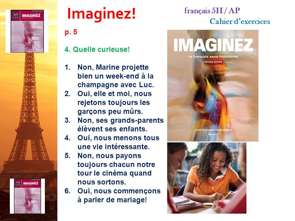 français 5H/AP ® le 10 octobre 2013 ActivitésClasseur CHANSON: Stromae « Papaoutai » Énigmes : Envoyez-les moi AU MOINS 24 heures avant votre classe dans la diapositive envoyée ce matin .