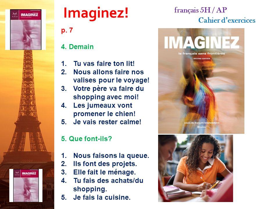 Imaginez.français 5H / AP Cahier dexercices p. 5 4.