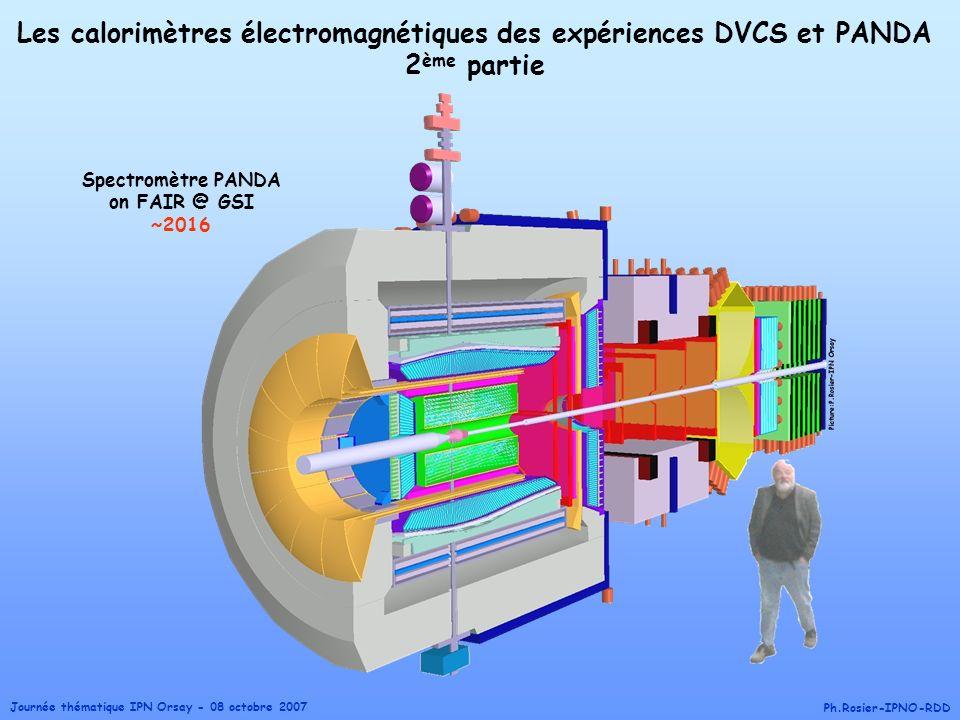 Journée thématique IPN Orsay - 08 octobre 2007 Ph.Rosier-IPNO-RDD Les calorimètres électromagnétiques des expériences DVCS et PANDA 2 ème partie Spect
