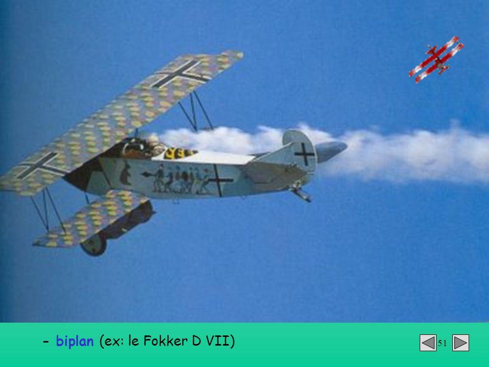 51 - biplan (ex: le Fokker D VII)