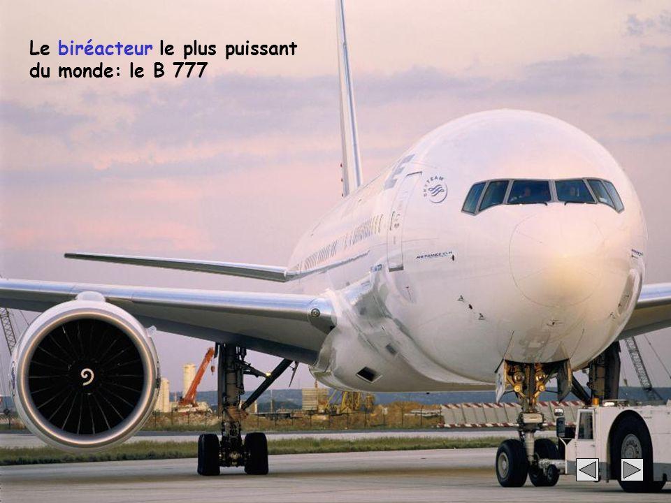 63 Le biréacteur le plus puissant du monde: le B 777