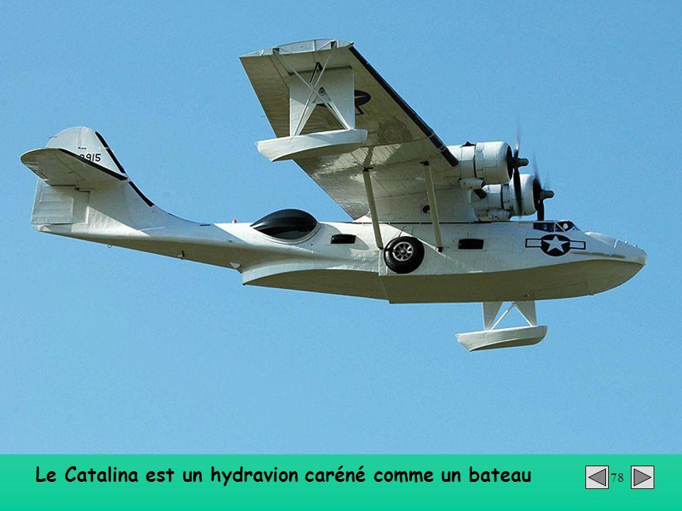 78 Le Catalina est un hydravion caréné comme un bateau