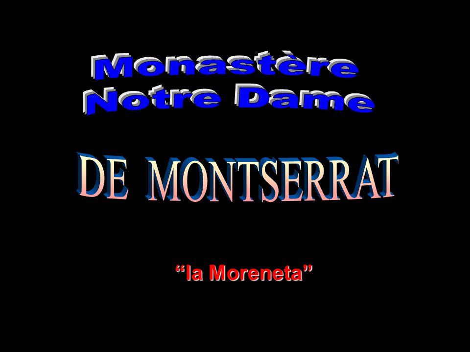 Le monasrère Montserrat est une chapelle depuis lan 888.