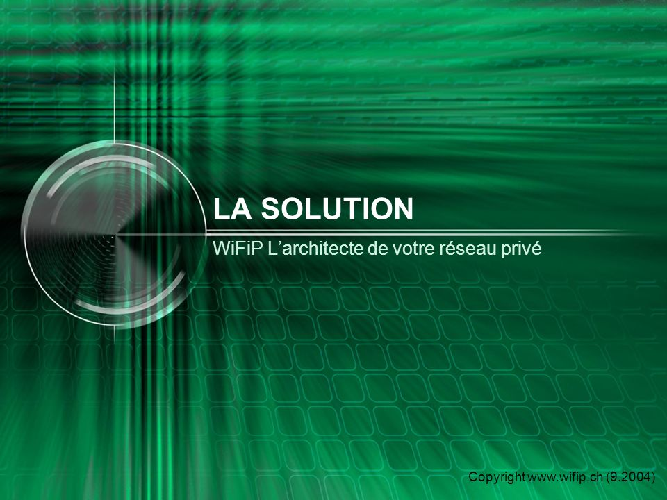 Copyright www.wifip.ch (9.2004) Un réseau WiFi Phase 1: On ajoute un modem/router et un point daccès (émetteur) Phase 2: On ajoute sur chaque PC, une antenne (récepteur)