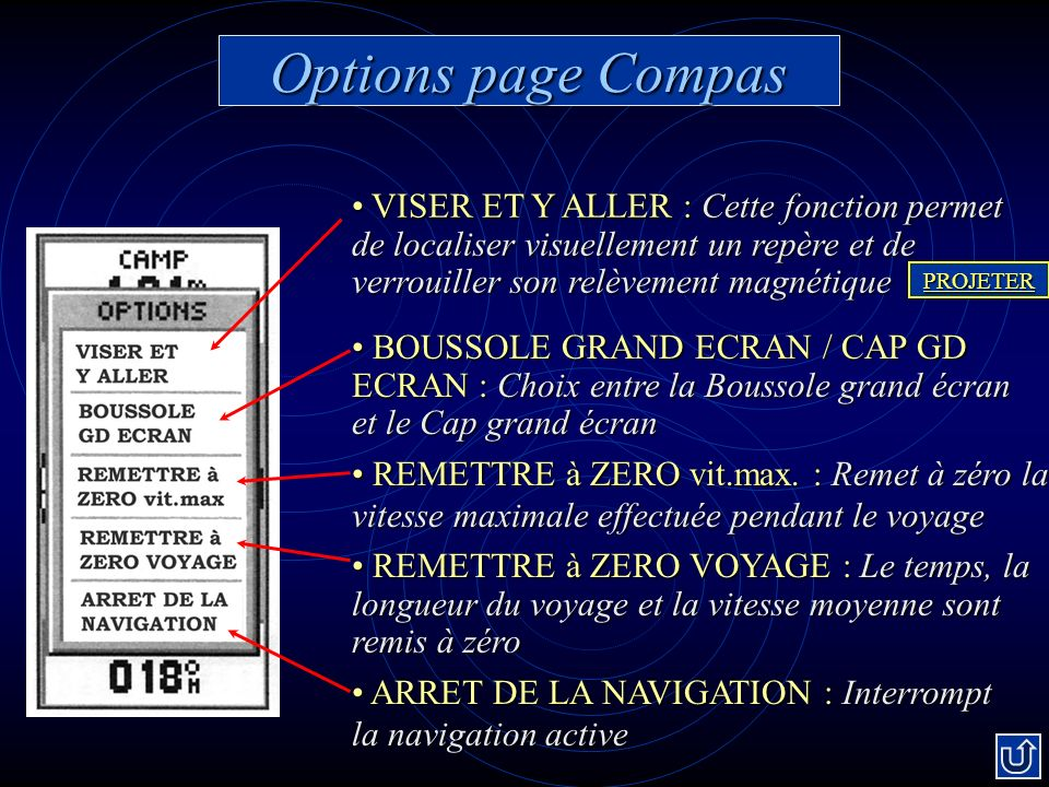 Options page Compas VISER ET Y ALLER :Cette fonction permet de localiser visuellement un repère et de verrouiller son relèvement magnétique VISER ET Y