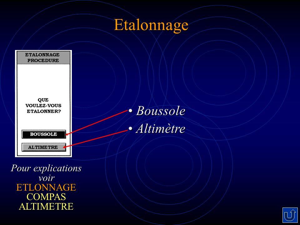 Etalonnage Boussole Boussole Altimètre Altimètre Pour explications voir LONNAGE COMPAS ALTIMETRE Pour explications voir ETLONNAGE COMPAS ALTIMETRE