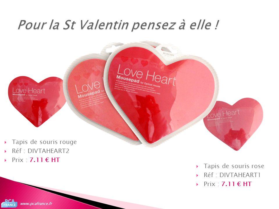 www.pcafrance.fr Tapis de souris rouge Réf : DIVTAHEART2 Prix : 7.11 HT Tapis de souris rose Réf : DIVTAHEART1 Prix : 7.11 HT