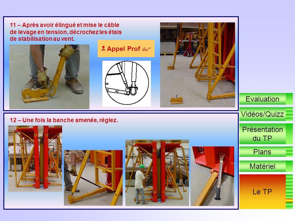 9 – Préparez les entretoises, placez les cônes décartement, la partie la plus large du cône vers la deuxième banche. Repoussez éventuellement les tige
