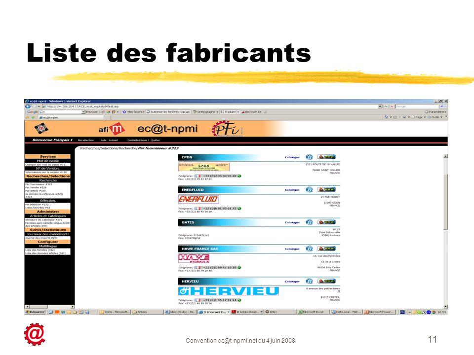 Convention ec@t-npmi.net du 4 juin 2008 11 Liste des fabricants