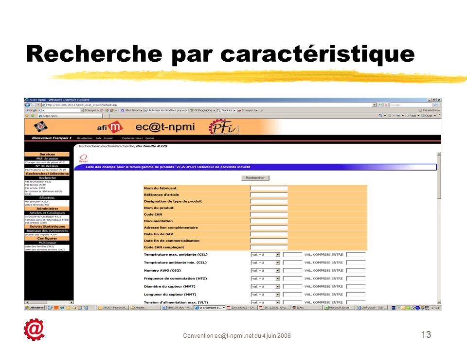Convention ec@t-npmi.net du 4 juin 2008 13 Recherche par caractéristique