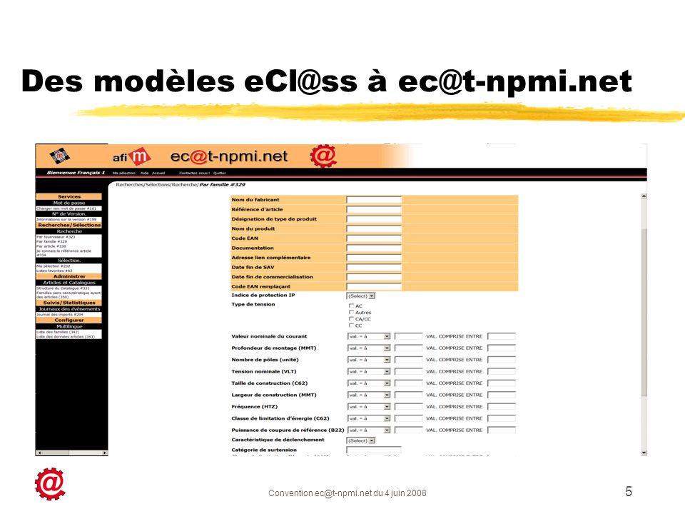 Convention ec@t-npmi.net du 4 juin 2008 5 Des modèles eCl@ss à ec@t-npmi.net