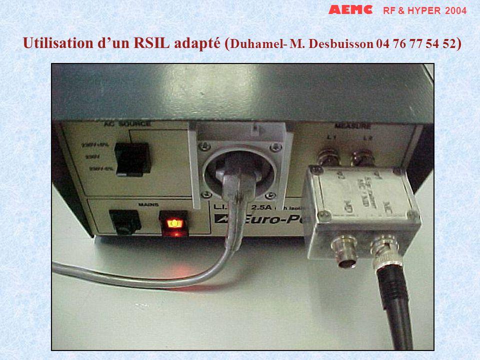 AEMC RF & HYPER 2004 Adaptation du séparateur MC/MD à un RSIL commercial BNC ajoutée sur la sortie normalement non mesurée (50 interne supprimée) 2 coaxiaux de même longueur