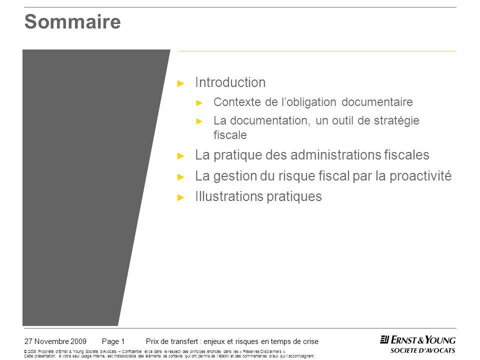 Sommaire Introduction Contexte de lobligation documentaire La documentation, un outil de stratégie fiscale La pratique des administrations fiscales La