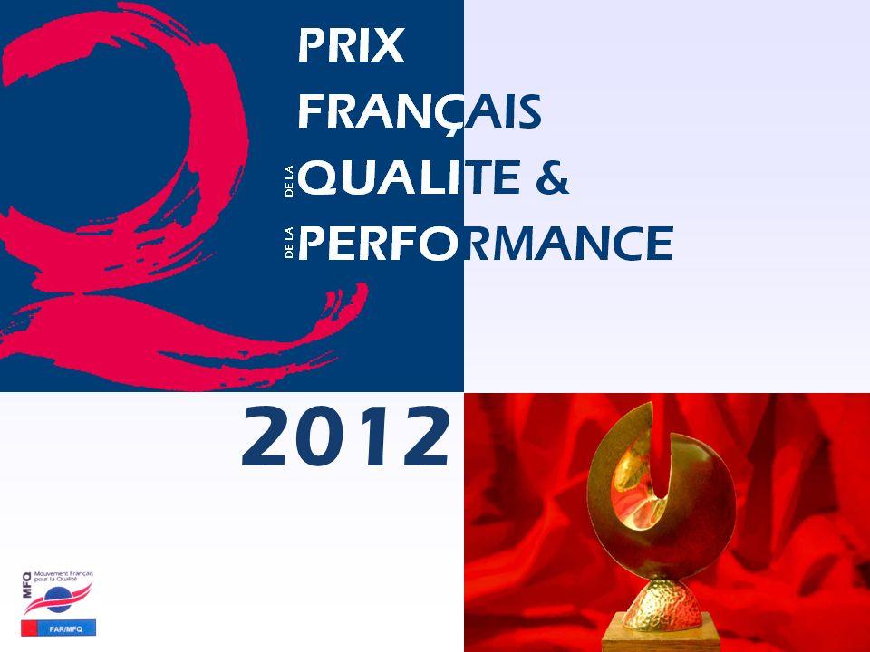 Pour en savoir plus : www.farmfq.com Prix Français Qualité & Performance – PFQP 2012 2012