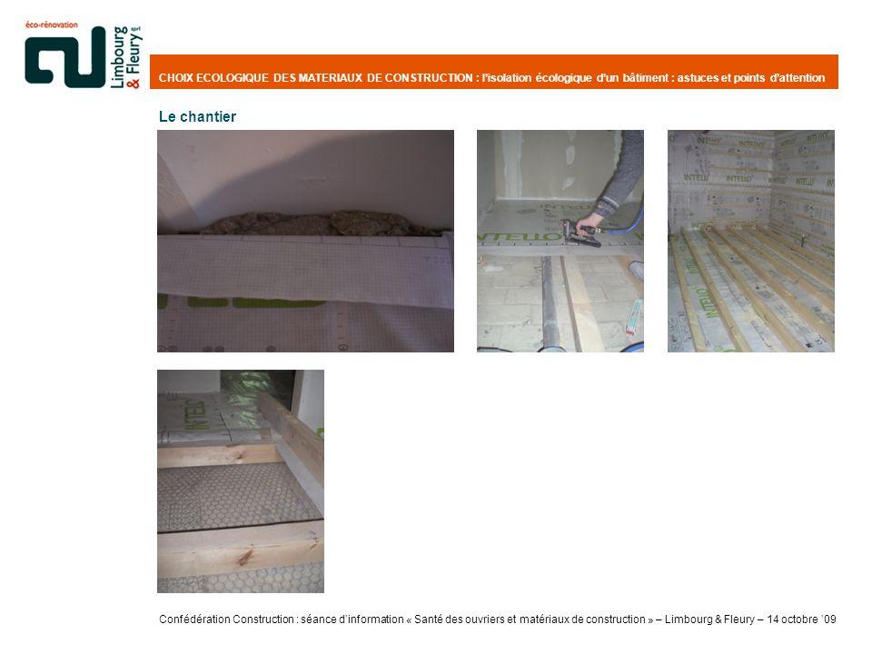 CHOIX ECOLOGIQUE DES MATERIAUX DE CONSTRUCTION : lisolation écologique dun bâtiment : astuces et points dattention Le chantier Confédération Construct