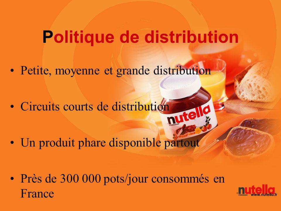 Politique de distribution Petite, moyenne et grande distribution Circuits courts de distribution Un produit phare disponible partout Près de 300 000 p