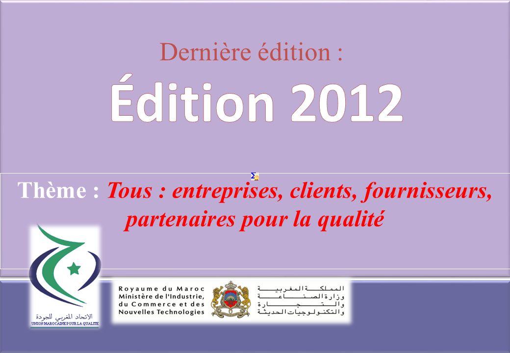 Thème : Tous : entreprises, clients, fournisseurs, partenaires pour la qualité Dernière édition :
