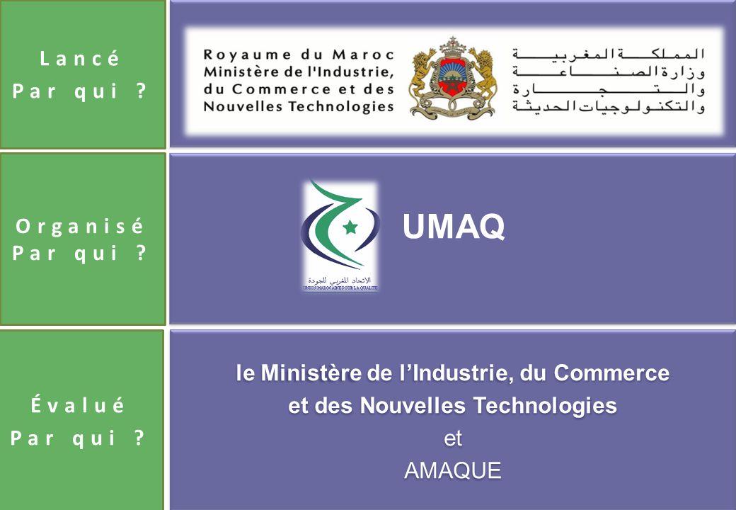 le Ministère de lIndustrie, du Commerce et des Nouvelles Technologies et AMAQUE Lancé Par qui .