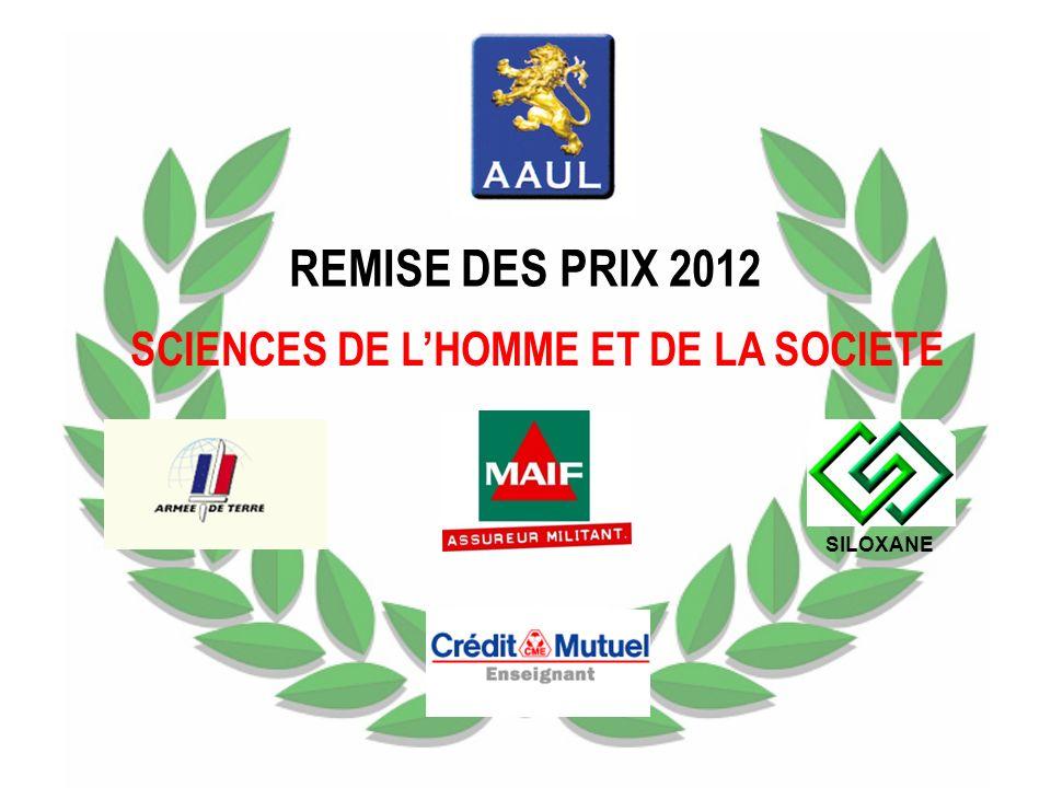 REMISE DES PRIX 2012 SCIENCES DE LHOMME ET DE LA SOCIETE SILOXANE