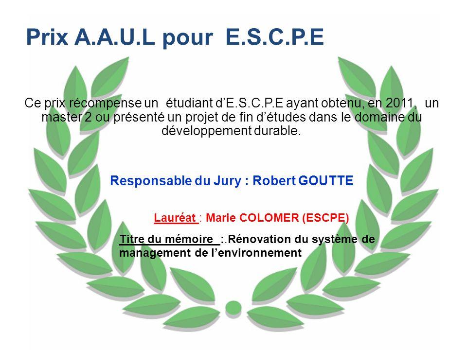Ce prix récompense un étudiant dE.S.C.P.E ayant obtenu, en 2011, un master 2 ou présenté un projet de fin détudes dans le domaine du développement dur
