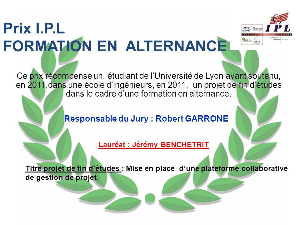Ce prix récompense un étudiant de lUniversité de Lyon ayant soutenu, en 2011,dans une école dingénieurs, en 2011, un projet de fin détudes dans le cad