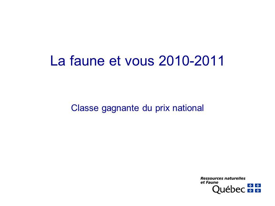 La faune et vous 2010-2011 Classe gagnante du prix national