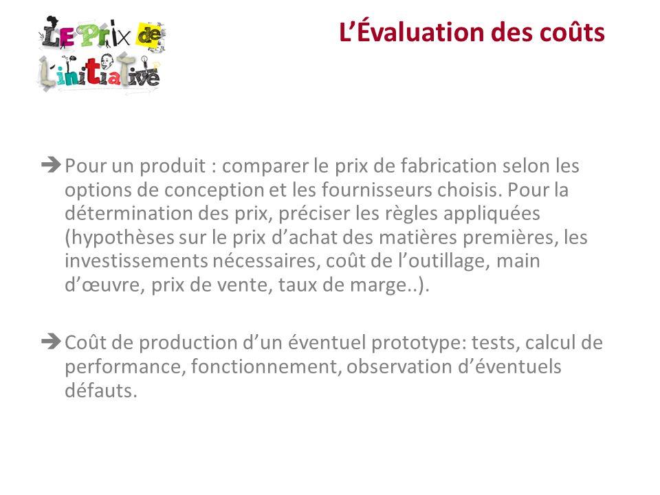Pour un produit : comparer le prix de fabrication selon les options de conception et les fournisseurs choisis. Pour la détermination des prix, précise