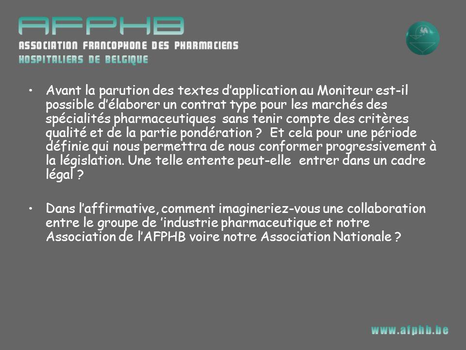 Avant la parution des textes dapplication au Moniteur est-il possible délaborer un contrat type pour les marchés des spécialités pharmaceutiques sans