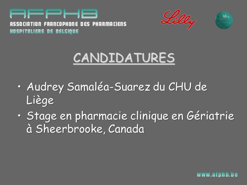 CANDIDATURES Audrey Samaléa-Suarez du CHU de LiègeAudrey Samaléa-Suarez du CHU de Liège Stage en pharmacie clinique en Gériatrie à Sheerbrooke, Canada