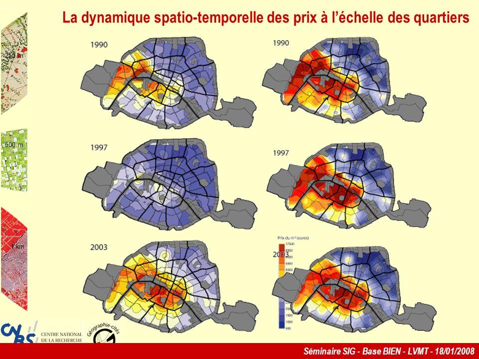 Séminaire SIG - Base BIEN - LVMT - 18/01/2008 250 m 500 m 1 km La dynamique spatio-temporelle des prix à léchelle des quartiers