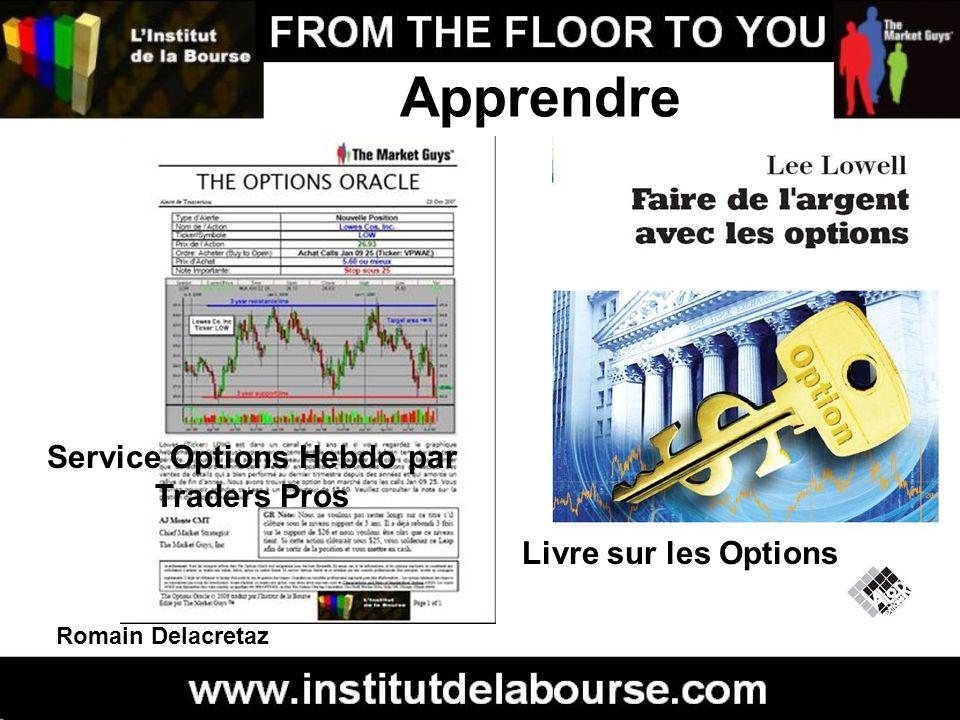 Romain Delacretaz Service Options Hebdo par Traders Pros Apprendre Livre sur les Options