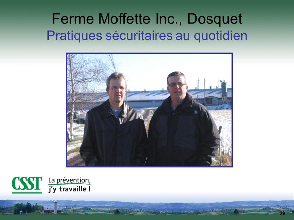 29 Ferme Moffette Inc., Dosquet Pratiques sécuritaires au quotidien