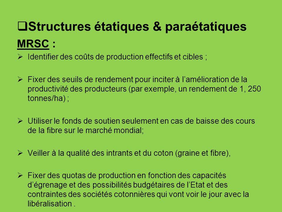 Structures étatiques & paraétatiques MRSC : Identifier des coûts de production effectifs et cibles ; Fixer des seuils de rendement pour inciter à lamé