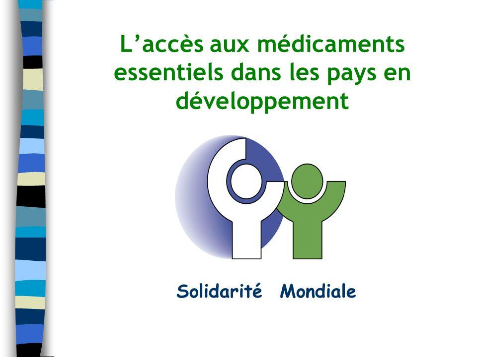 Laccès aux médicaments essentiels dans les pays en développement Solidarité Mondiale