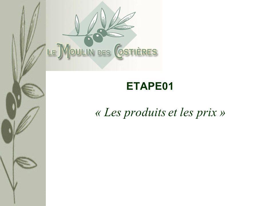 ETAPE01 « Les produits et les prix »