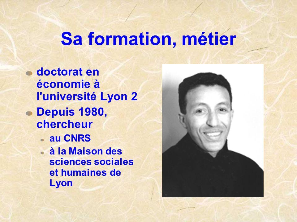 Sa formation, métier doctorat en économie à l'université Lyon 2 Depuis 1980, chercheur au CNRS à la Maison des sciences sociales et humaines de Lyon