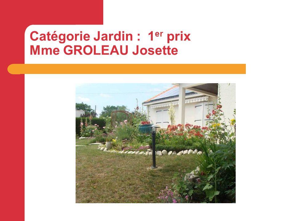 Catégorie Jardin : 1 er prix Mme GROLEAU Josette