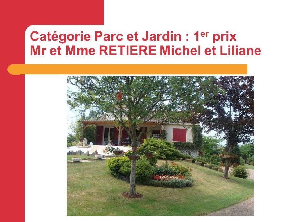 Catégorie Parc et Jardin : 1 er prix Mr et Mme RETIERE Michel et Liliane