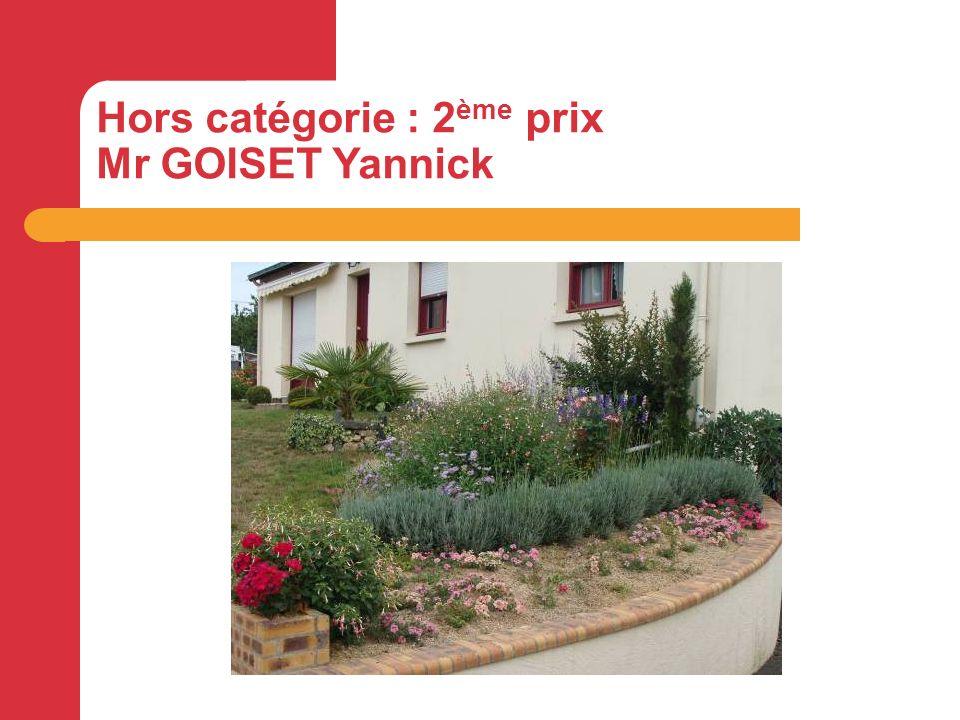 Hors catégorie : 2 ème prix Mr GOISET Yannick