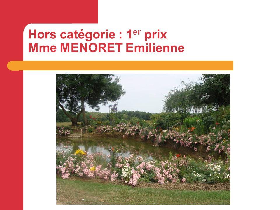 Hors catégorie : 1 er prix Mme MENORET Emilienne