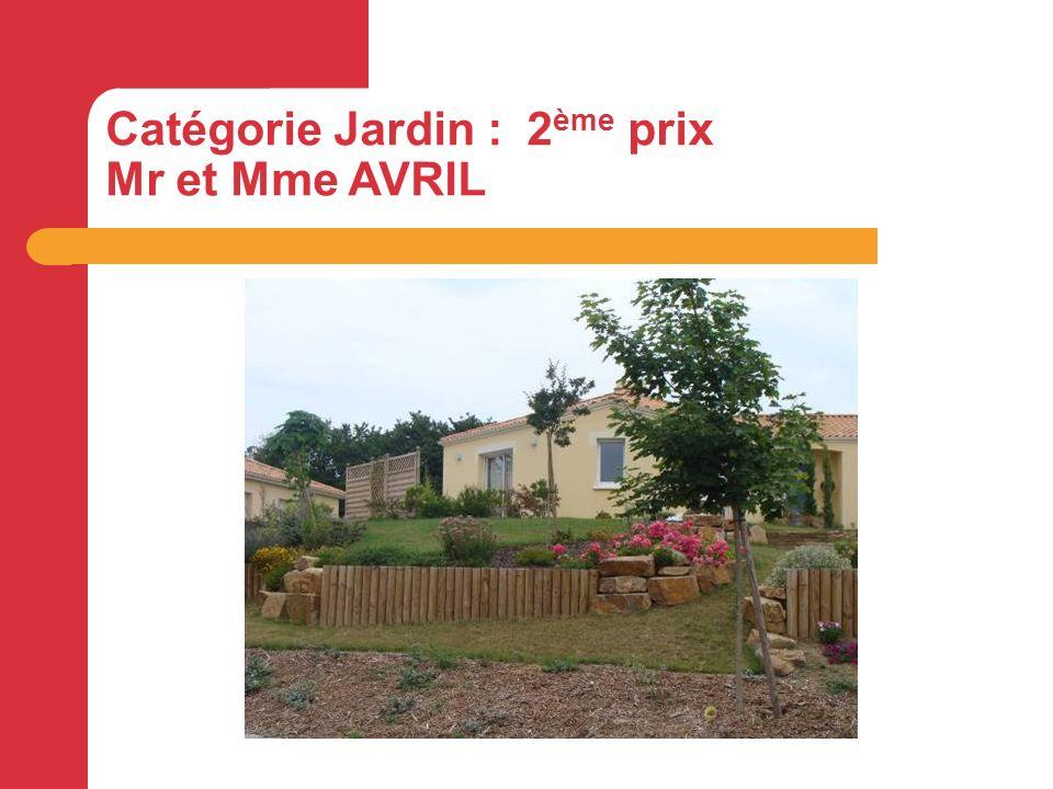 Catégorie Jardin : 2 ème prix Mr et Mme AVRIL