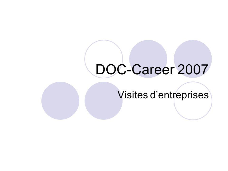 DOC-Career 2007 Visites dentreprises