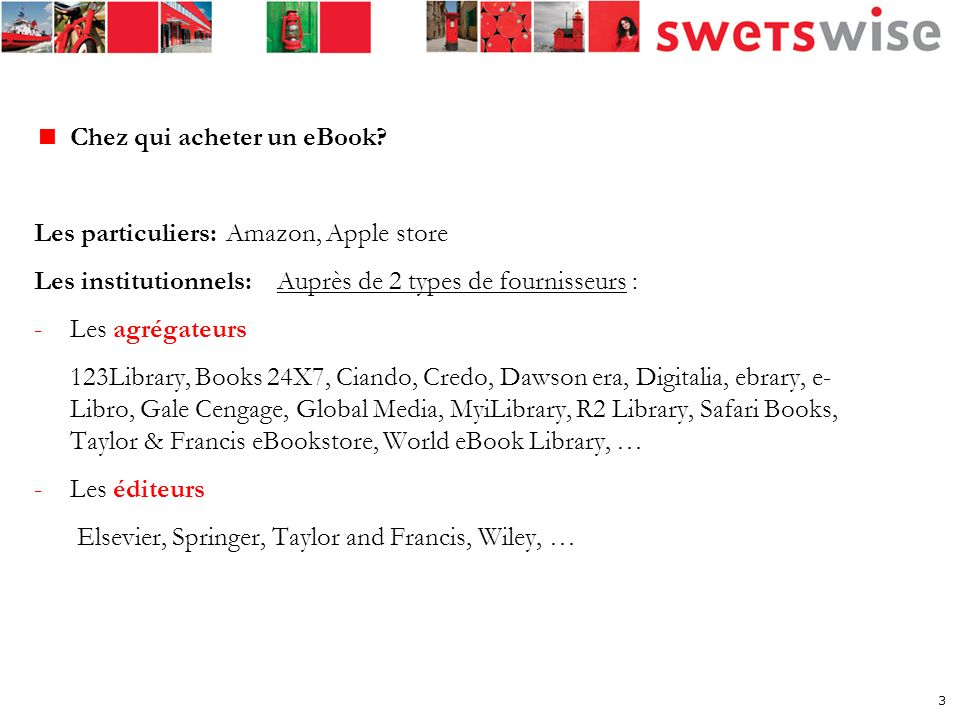 Solution proposée par Swets: un métacatalogue 29 éditeurs 16 agrégateurs