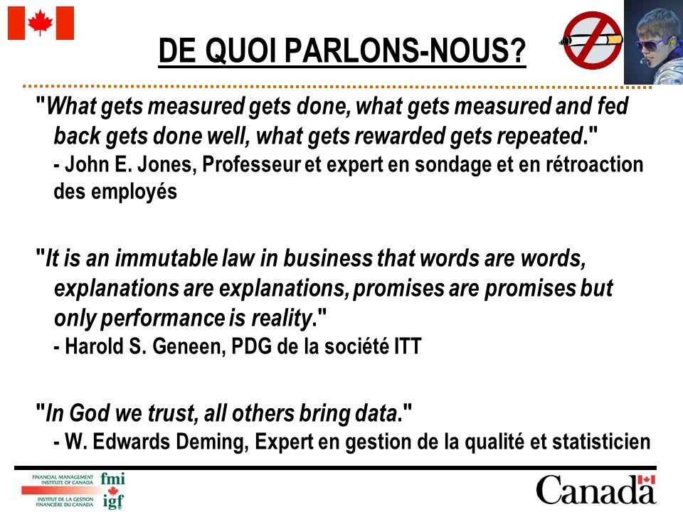 ``Nous nous attendions alors (en 2001) à ce que la plupart des gestionnaires aient essayé la méthode de gestion axée sur les résultats et à ce que bon nombre d entre eux aient de bons systèmes en place.